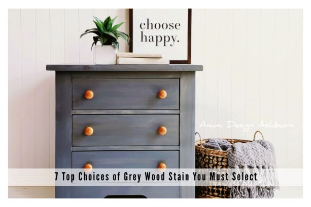7 top choices of grey wood stain you must select