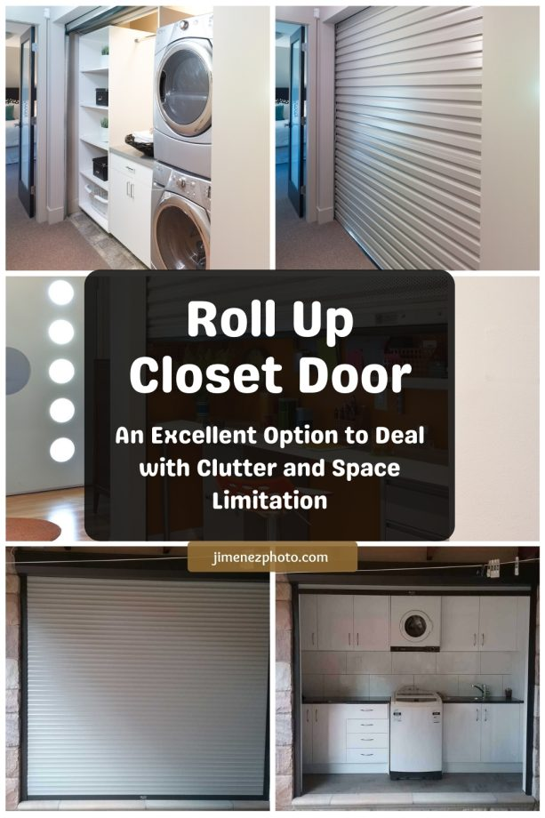 Roll Up Closet Door: An Excellent Option to Deal with Clutter and Space Limitation